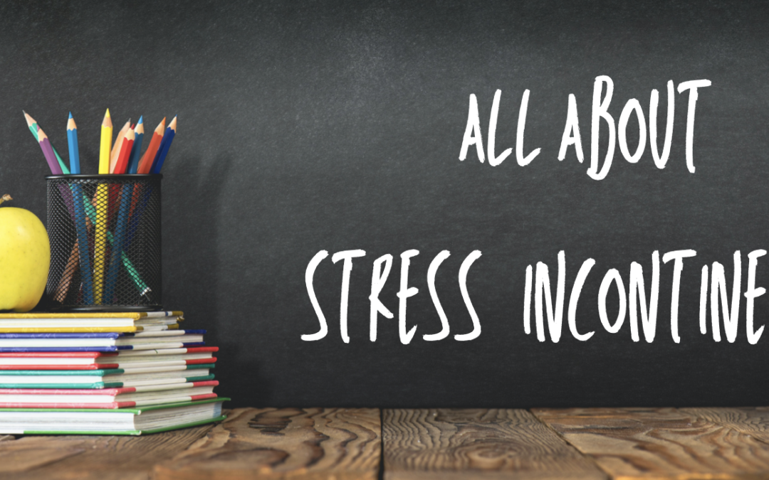 All About Stress Incontinence